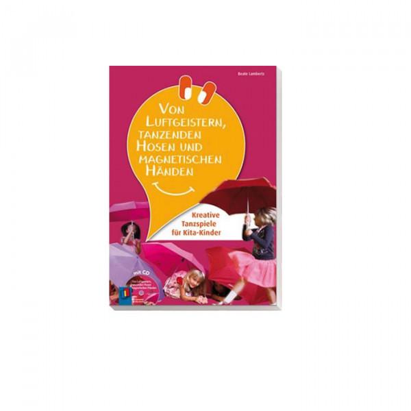 Buch - Von Luftgeistern, Tanzenden Hosen und magischen Händen