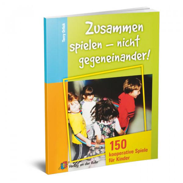 Buch ZUSAMMEN SPIELEN NICHT GEGENEINANDER
