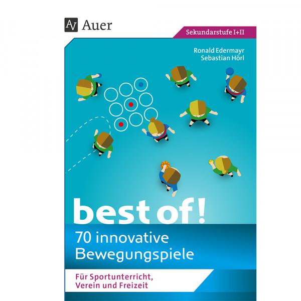 Buch - 70 Innovative Bewegungs-Spiele für den Sportunterricht, Vereine und in der Freizeit